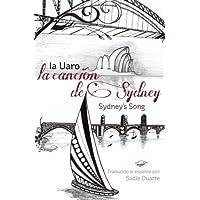 La CANCI+N de SYDNEY / Sydney's Song