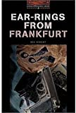 Ear-rings from Frankfurt (Oxford Bookworms Library)