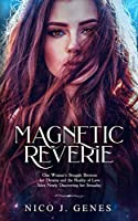 Magnetic Reverie (The Reverie)