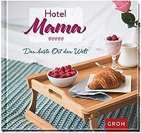 Hotel Mama: Der beste Ort der Welt