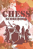 Chess Scorebook: 60 Games 80 Moves Score Log Book To Record Players Progress, Moves And Wins I Tournament Chess Player Gift