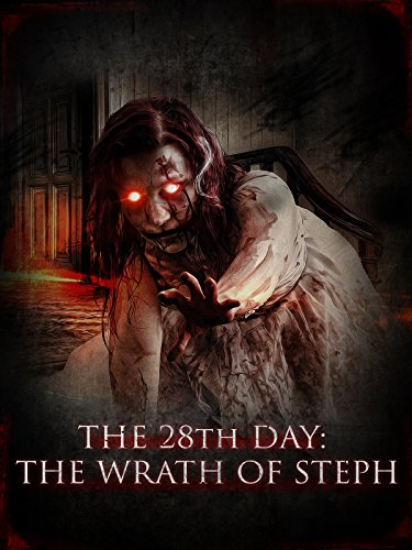 28th Day: The Wrath of Steph