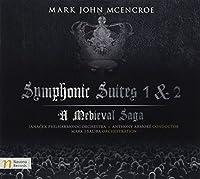 Symphonic Suites 1 & 2 Medieval Saga