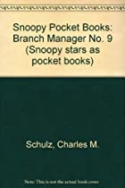 Snoopy Pocket Books: Branch Manager No. 9 (Snoopy stars as pocket books)
