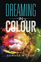 Dreaming in Colour