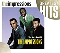 Very Best Of The Impressions, The by The Impressions