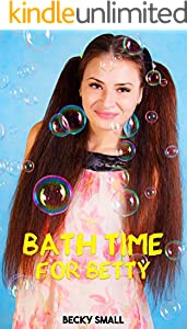Bath Time For Betty (English Edition)