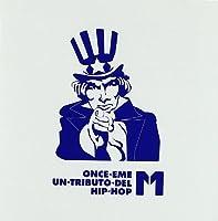 11m Un Tributo Del Hip Hop