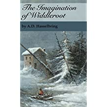 The Imagination of Widdleroot (A Thicket of Tales)
