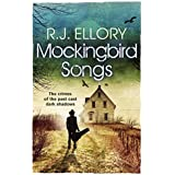 Mockingbird Songs by R.J. Ellory(2016-05-05)