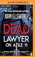 Dead Lawyer on Aisle 11 (Michael Gresham)