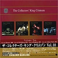 Collector's King Crimson 10 by King Crimson (2006-08-29)