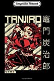Composition Notebook: Demon Slayer Yaiba Kimetsu No Graphic Anime Gift  Journal/Notebook Blank Lined Ruled 6x9 100 Pages