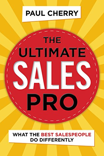 The Ultimate Sales Pro: What t...