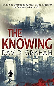 The Knowing: A thrilling horror fantasy by [Graham, David]