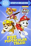 Five Puptacular Tales! (PAW Patrol) (Step into Reading)