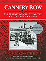Cannery Row: The History of John Seinbeck's Old Ocean View Avenue