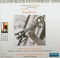 ハイドン:レクイエム (Salzburger Festspiele 2004 / Heydn: Requiem・ Mozart: Davide Penitente)