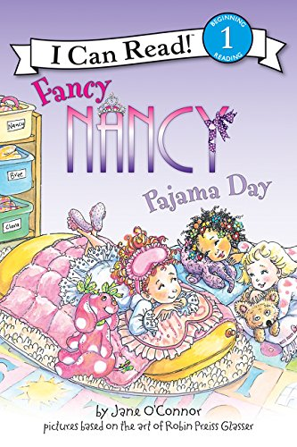 Fancy Nancy: Pajama Day (I Can Read Level 1)の詳細を見る