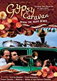 Gypsy Caravan: When the Road Bends [DVD] [Import] 画像