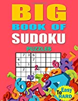 Big Book of Sudoku: Puzzles The Huge Book of Hard ,Relax and Solve