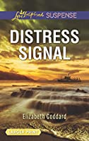 Distress Signal (Love Inspired Suspense: Coldwater Bay Intrigue)
