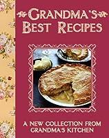 Grandma's Best Recipes (Grandmas Best Recipes)