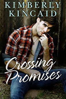 Crossing Promises (Cross Creek Book 3) by [Kincaid, Kimberly]