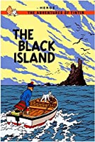 The Black Island (Adventures of Tintin (Hardcover))