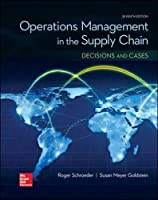 OPERATIONS MANAGEMENT IN THE SUPPLY CHAIN: DECISIONS & CASES (Mcgraw-hill Series Operations and Decision Sciences)