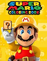 Super Mario Coloring Book: Mario, Great Coloring Pages, for Kids Ages for 5-10