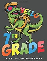 Wide Ruled Notebook: Dinosaur 7th Grade Wide Ruled Journal