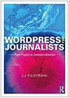 WordPress for Journalists: From Plugins to Commercialisation