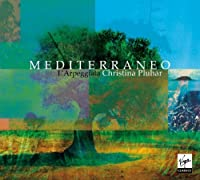 Mediterraneo by Christina Pluhar (2013-05-03)