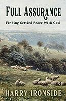 Full Assurance—Finding Settled Peace With God
