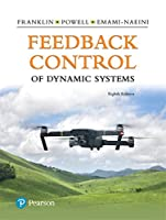 Feedback Control of Dynamic Systems (8th Edition) (What's New in Engineering)