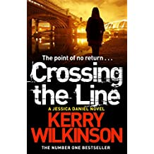 Crossing the Line: A DI Jessica Daniel Novel 8