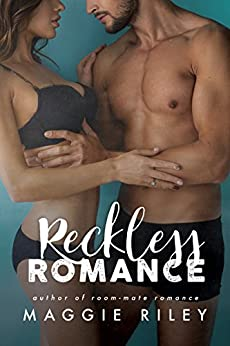 Reckless Romance by [Riley, Maggie]