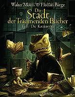 Die Stadt der Traeumenden Buecher (Comic): Band 2: Die Katakomben