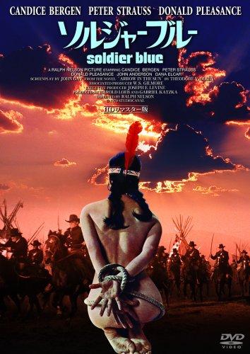 DVD名画劇場 ソルジャー・ブルー<HDリマスター版>の詳細を見る