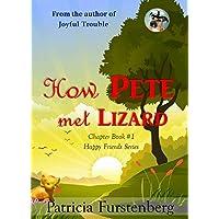 How Pete met Lizard, Chapter Book #1: Happy Friends, diversity stories children's series (English Edition)