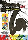 Creative Breakout the Art of Freedom [DVD] [Import]