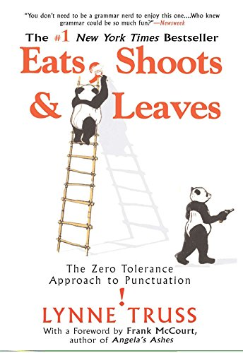 Eats, Shoots & Leaves: The Zero Tolerance Approach to Punctuationの詳細を見る