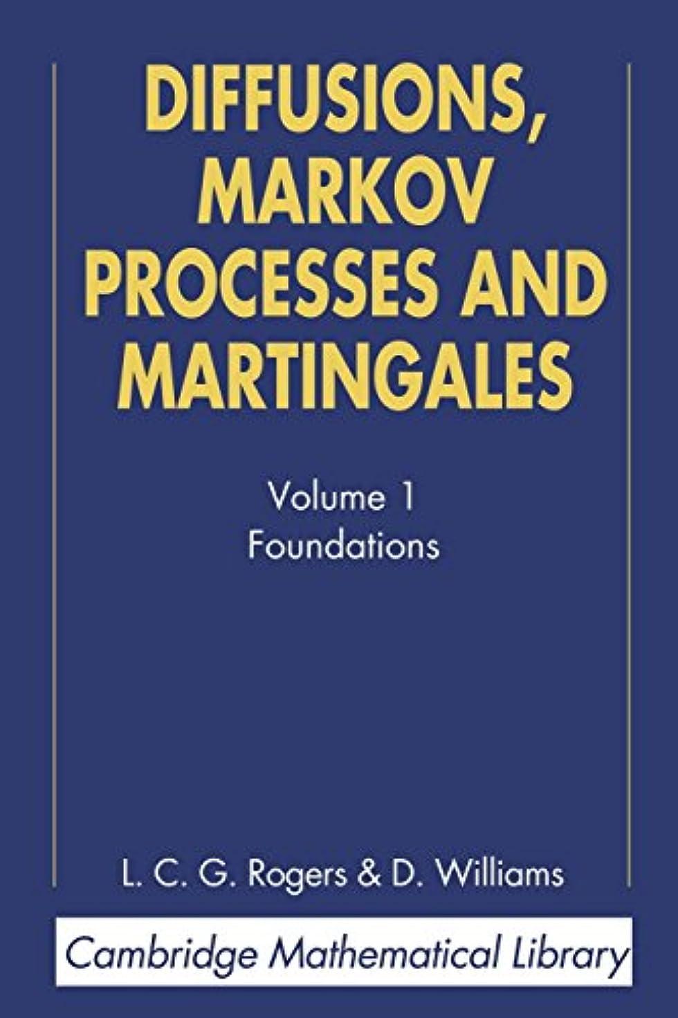 タンカー浮浪者内なるDiffusions, Markov Processes, and Martingales (Cambridge Mathematical Library)