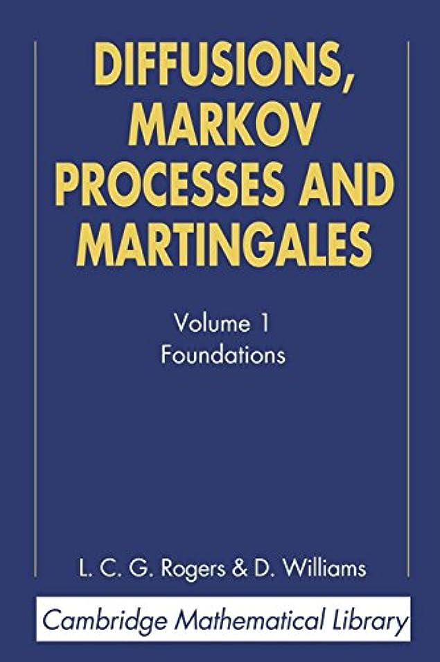 羽ドレイン目覚めるDiffusions, Markov Processes, and Martingales (Cambridge Mathematical Library)