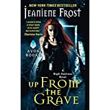 Up From The Grave: A Night Huntress Novel: 7