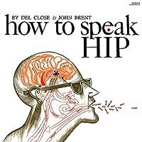 How to Speak Hip [12 inch Analog]