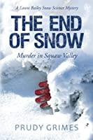 The End of Snow: Murder in Squaw Valley