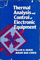 Thermal Analysis and Control of Electronic Equipment