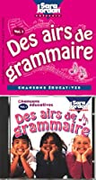 Des Airs De Grammaire ((Songs That Teach French Serie)